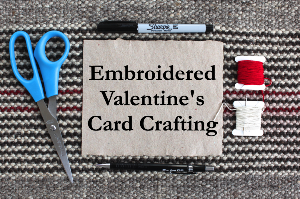 EMBROIDERED VALENTINE'S CARD CRAFTING